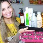 Meus shampoos preferidos do momento