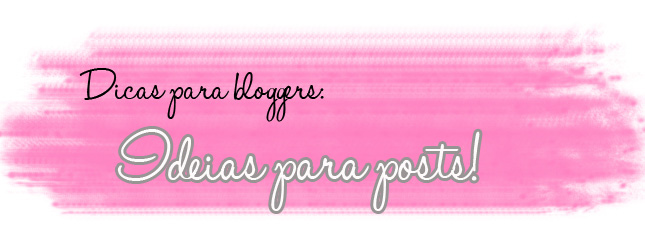 ideias para posts no blog