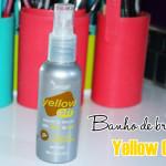 Resenha: Banho de brilho Yellow Off Yenzah
