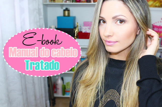 Vídeo sobre o e-book Manual do cabelo tratado