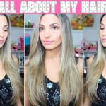 Tag: all about my hair/ tudo sobre meu cabelo