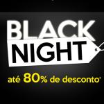 Publi: Black Night hoje com até 80% off