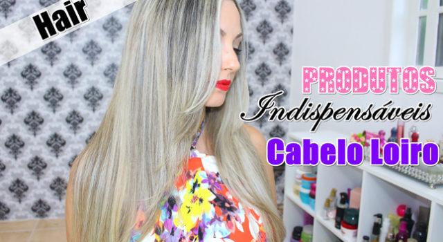 Produtos indispensáveis para o cabelo/ vídeo e post