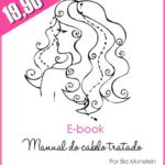 Promo: E-book Manual do cabelo tratado por 19,90