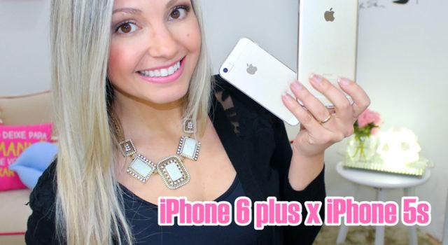 iPhone 6 plus x iPhone 5s: vale a troca?