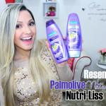 Resenha: Palmolive Naturals Nutri Liss (shampoo, condicionador e creme para pentear)