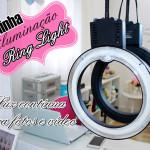 Ring Light: minha nova iluminação para fotos e vídeo