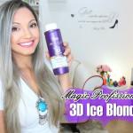 Passo a passo matização/3D Ice Blonde Magic Profissional