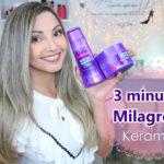Resenha: 3 minutos milagrosos Keramax (linha completa)
