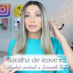 Absolut Control vs Smooth Perfect: Batalha dos leave ins